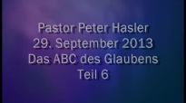 Peter Hasler - Das ABC des Glaubens - Teil 6 - 29.09.2013.flv