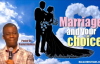 Marriage and your choice (Part I)