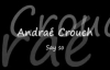 Andrae Crouch - Say so.flv