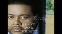 Darwin Hobbs- I Give You Praise.flv