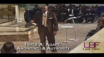 4-18-17 Triple A_ Agape, Anointing, & Authority.mp4