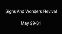Rev. Bob Asare will be here for our Signs and Wonders Revival May 29-31.mp4