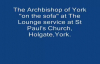 The Archbishop of York at The Lounge.mp4