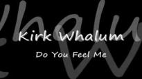 Kirk Whalum - Do You Feel Me.flv
