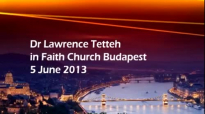 Dr Lawrence Tetteh - Preaches on the Dangers of Offence (Budapest, June 2013).mp4