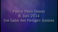 Peter Hasler - Die Gabe des Heiligen Geistes - 08.06.2014.flv