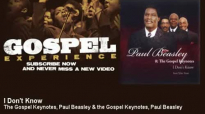 The Gospel Keynotes, Paul Beasley & the Gospel Keynotes, Paul Beasley - I Don't Know - Gospel.flv