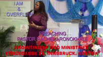 Preaching Pastor Rachel Aronokhale - Anointing of God Ministries I AM & OVERFLOW Part2 2020.mp4