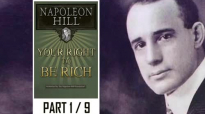 Napoleon Hill - Your right to be Rich - Part 1 of 9.mp4