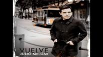 Julio Melgar & Danilo Montero - ¿A Quien Iré.mp4