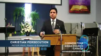 CHRISTIAN PERSECUTION - Sermon by Pastor Peter Paul.flv