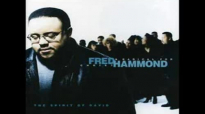 Keeping My Mind  Fred Hammond