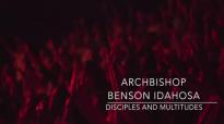 Archbishop Benson Idahosa_Disciples And Multitudes.mp4