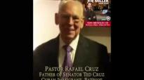 Sen. Ted Cruz's Father, Rev. Raphael Cruz Talks About His Son's Presidential Run & Relgious Liberty.flv