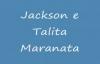 Jackson e Talita  Maranata