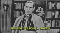 Suffering - Venerable Fulton J Sheen.flv