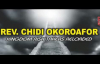 Rev  Chidi Okoroafor - Kingdom Risk Takers Reloaded -