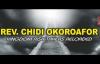 Rev  Chidi Okoroafor - Kingdom Risk Takers Reloaded -