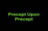 Precept upon Precept - Pastor Mensa Otabil