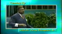 Leroy Thompson  Keys To Building A Strong Family In A Weak World  Pt.2 Jan.01