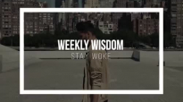 Why We Should Invest In Our Passions _ Weekly Wisdom Episode 14.mp4