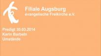 Predigt 30.03.2014 Karin Barbeln - Umstände.flv
