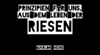 Prinzipien für uns, aus dem Leben der RIESEN _ Marlon Heins (www.glaubensfragen.org).flv
