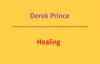 Healing. Derek Prince. Audio sermon.3gp