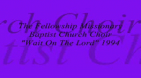 Audio Wait On The Lord_ Rev. Clay Evans & The Ship.flv