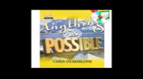 Anything is Possible Part 6   Pastor Chris Oyakhilome.mp4