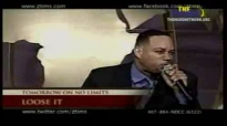 Loose It God, Untie What has been Tied_Held Up Pt. 3 of 6 - Zachery Tims - 5 APR 2010.flv