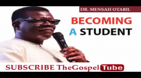 FROM ELIJAH TO ELISHA PT 2B BECOMING A STUDENT BY DR MENSAH OTABIL new.mp4