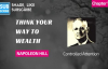 Napoleon Hill - Chapter 12, Controlled Attention, Think Your Way to Wealth, Andrew Carnegie Intervie.mp4