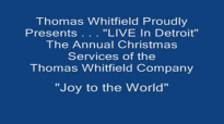 Thomas Whitfield - Joy to The World (1988).flv