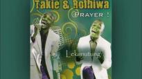 Takie and Rofhiwa - Lekunutung le Morena.mp4