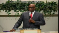 Being Confident - 10.6.13 - West Jacksonville COGIC - Bishop Gary L. Hall Sr.flv