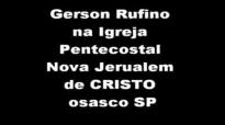Gerson Rufino na Igreja Pentecostal Nova Jerusalem de Cristoosasco SP