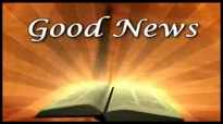 Come Home To Jesus Good News Segments #1.flv