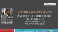 apostle larry dorkenoo a father like the father - sun 21 june 2015.flv