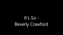 Beverly Crawford - It's So.flv