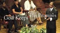 God Keeps His Promises Archbishop LeRoy Bailey Jr. Full Sermon