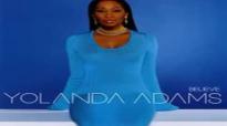 Only If God Says Yes  Yolanda Adams