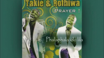 Takie and Rofhiwa - Phalaphala ido lila.mp4