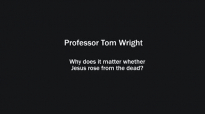Professor Tom Wright on why it matters whether Jesus rose from the dead.mp4