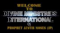 Prophet Austin Moses Ministries  Break Barrier