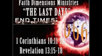 Pastor Glen Ferguson  The Last Days MUST SEE