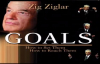Zig Ziglar - Goals - Free Full Audio book.mp4