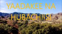 YAADAKEE NA HUBACHIISI _ TAMIRAT GUDATA (#2).mp4