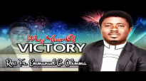 Rev. Fr. Emmanuel C. Obimma (EBUBE MUONSO) - My Year Of Victory - Nigerian Gospe.mp4