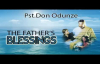Pst. Don Odunze - The Father's Blessing - Latest 2016 Nigerian Audio Gospel Mess.mp4